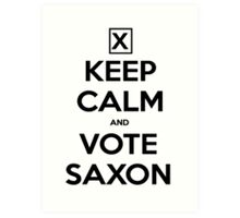 Vote Saxon - White Art Print
