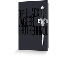 The BLACK DAGGER BROTHERHOOD   [black text] Greeting Card