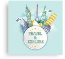 Travel & Explore Canvas Print