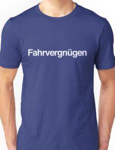 Fahrvergnügen - White Ink Unisex T-Shirt