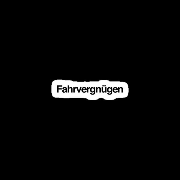 Fahrvergnügen - Black Ink by Vee Dub Guy