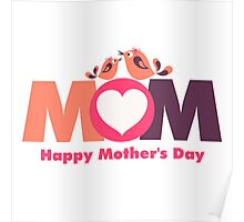 MoM Mother's Day Poster