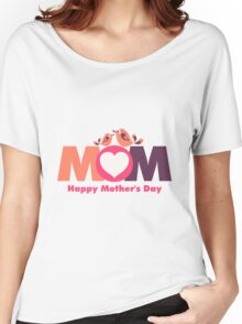 MoM Mother's Day Women's Relaxed Fit T-Shirt