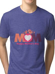 MoM Mother's Day Tri-blend T-Shirt
