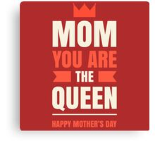 Mother's Day Queen Canvas Print