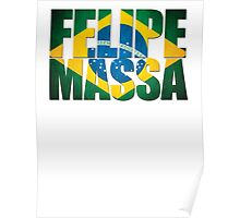 Felipe Massa - Brazilian Flag - Formula 1 Poster