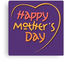 Happy Mother's Day1 Canvas Print