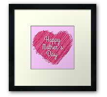 Happy Mother's Day heart Framed Print