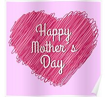 Happy Mother's Day heart Poster