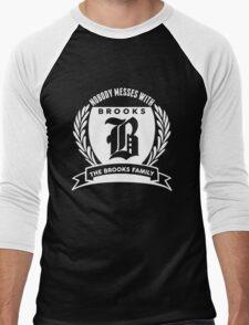 Nobody Messes With The Brooks  Family Men's Baseball ¾ T-Shirt