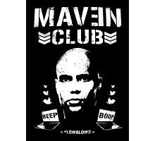 MAVEN CLUB - #LOWBLOWS Photographic Print