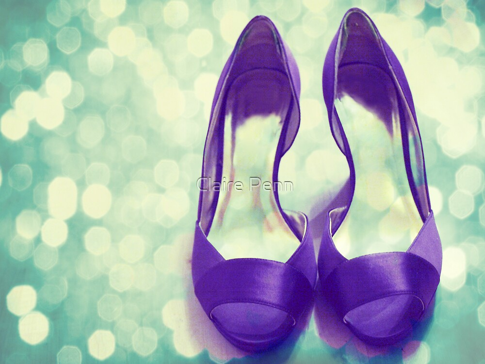 Give a girl the right shoes and she can conquer the world... by Claire Penn