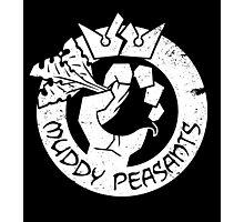 Muddy Peasants (White) Photographic Print