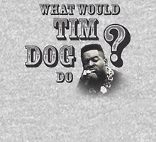 what would tim dog do? Unisex T-Shirt