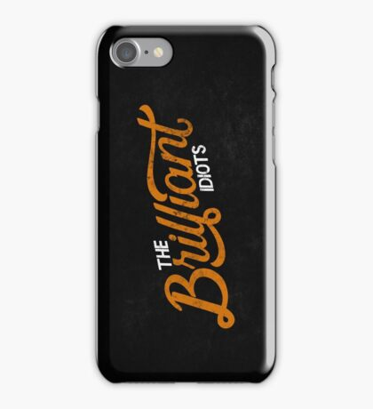 The Brilliant Idiots (Podcast) iPhone Case/Skin
