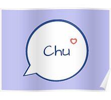 CHU - LIGHT BLUE Poster