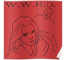 W.W.H.D. - What Would Hermione Do? Poster