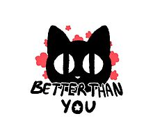 Better Than You Kitty Cat Flower Print by Skitty Vasquez