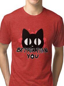 Better Than You Kitty Cat Flower Print Tri-blend T-Shirt
