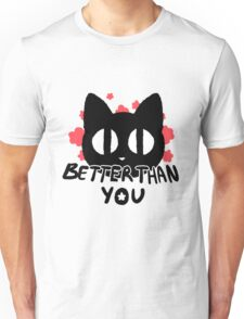 Better Than You Kitty Cat Flower Print Unisex T-Shirt