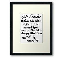 Soft Sheldon, Warm Sheldon Framed Print