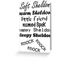 Soft Sheldon, Warm Sheldon Greeting Card