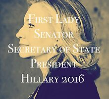 Hillary Clinton President 2016 by ButterClothing
