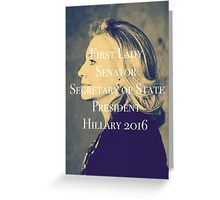 Hillary Clinton President 2016 Greeting Card