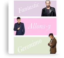 9th-11th doctors with catchphrases  Canvas Print