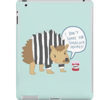 I don't shave for Sherlock Holmes iPad Case/Skin