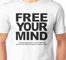 Free Your Mind* Unisex T-Shirt