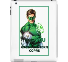 I Want You in the Green Lantern Corps  iPad Case/Skin