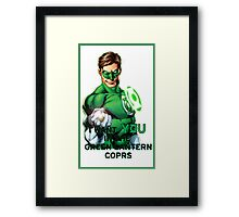 I Want You in the Green Lantern Corps  Framed Print