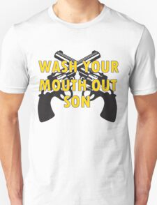 Wash Your Mouth Out, Son! Leeds United Unisex T-Shirt