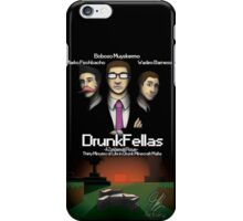 DrunkFellas iPhone Case/Skin