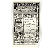 Household Storeis from the Collection of the Brothers Grimm by Lucy Crane with Illustrations by Walter Crane 1882 13 - Title Plate Poster