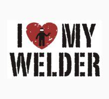 I love my Welder Shirt, Sticker, Cases, Skins, Mug, Poster by 8675309