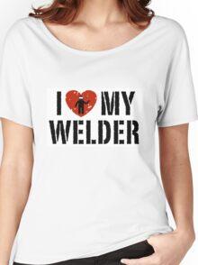 I love my Welder Shirt, Sticker, Cases, Skins, Mug, Poster Women's Relaxed Fit T-Shirt
