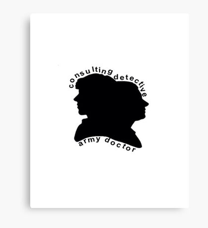 Consulting Detective and Army Doctor (Sherlock/John) Canvas Print