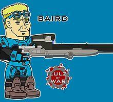 Lulz Of War: Baird by davidjonesart