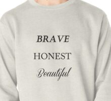 brave honest beautiful fifth harmony Pullover