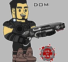 Lulz Of War: Dom by davidjonesart