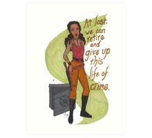 Zoe Washburne, Outlaw Extraordinaire Art Print