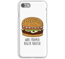 Who Framed Roger Radish iPhone Case/Skin