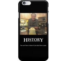 Life's Lesson 6A - History iPhone Case/Skin