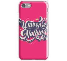 UNIVERSE OR NOTHING iPhone Case/Skin