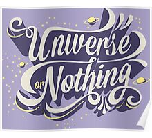UNIVERSE OR NOTHING Poster