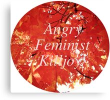 Angry Feminist Killjoy Canvas Print
