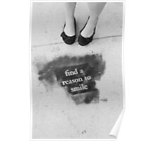 Find a reason to smile Poster