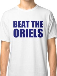 New York Yankees - BEAT THE ORIELS Classic T-Shirt